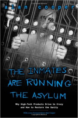 Inmates are running the asylum - book cover